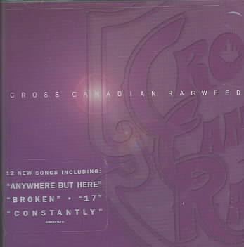 CROSS CANADIAN RAGWEED BY CROSS CANADIAN RAGWE (CD)