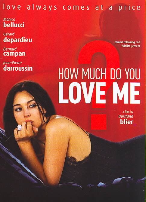 HOW MUCH DO YOU LOVE ME BY BELLUCCI,MONICA (DVD)